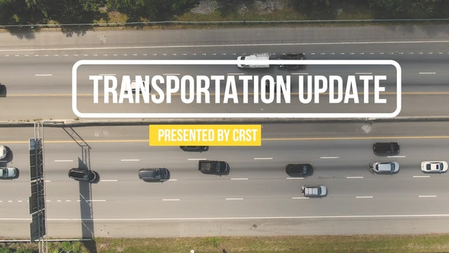 Transportation Update with Brett Saddler - CRST Transportation Update