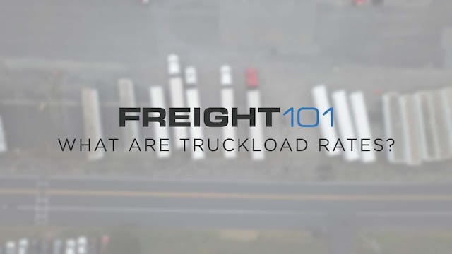 What are Truckload Rates? - Freight101