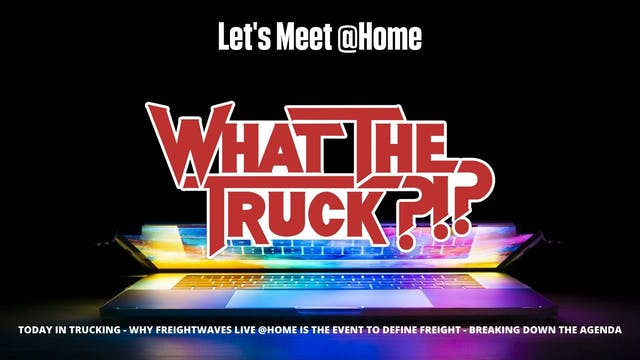 Let's Meet @Home - WHAT THE TRUCK?!?