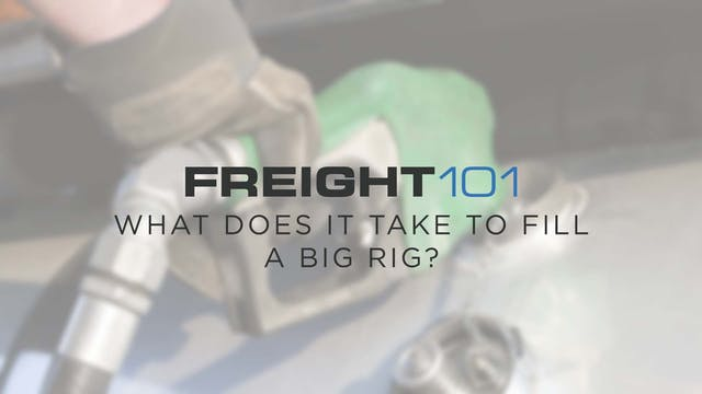 What does it take to fill a big rig? ...