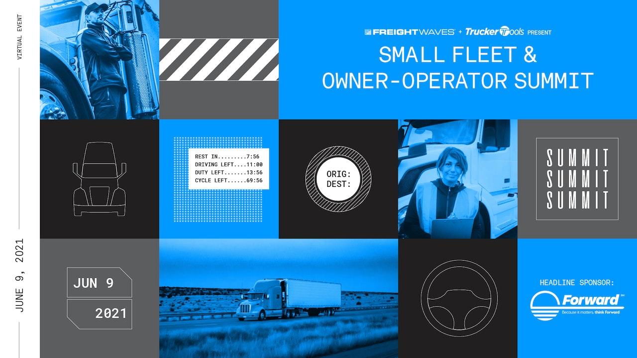 Small Fleet & Owner-Operator Summit