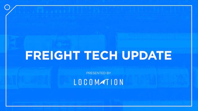 FreightTech Update Presented by Locom...