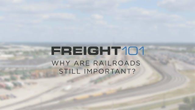 Why are railroads still important? - ...