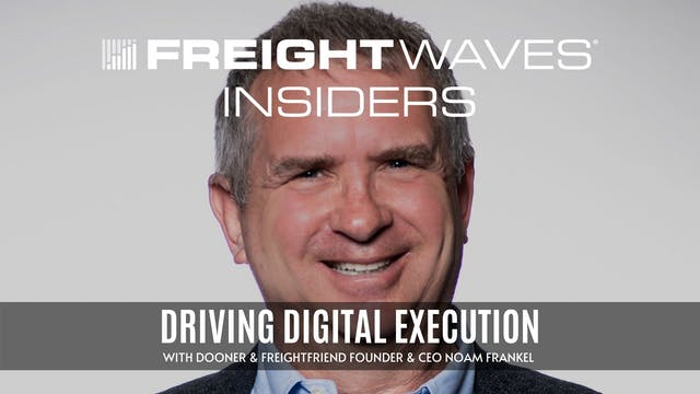 Driving digital execution w/ FreightF...