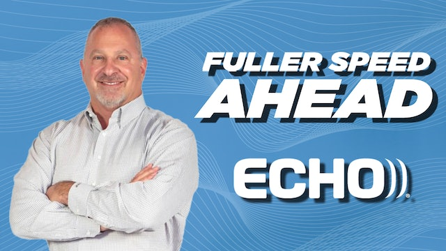 Labor market and growth with Echo Global Logistics - Fuller Speed Ahead