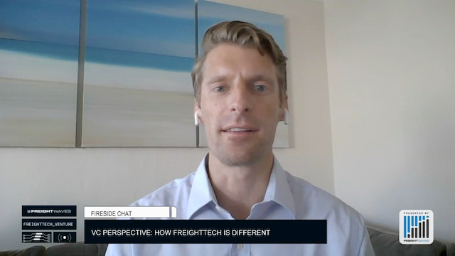 Fireside Chat: VC Perspective: How FreightTech is Different
