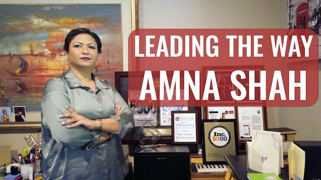 Leading The Way - Amna Shah