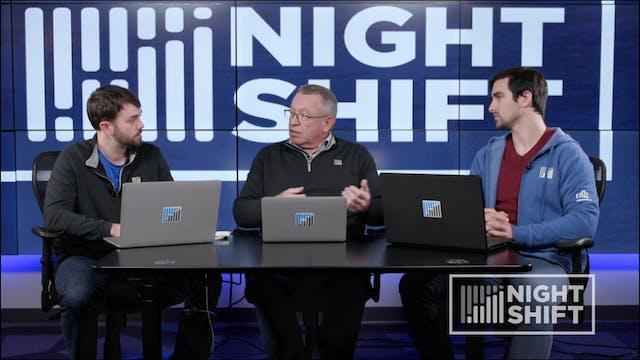 The Night Shift: October 16, 2019