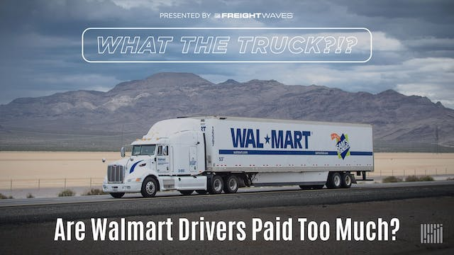 What the Truck?!? Are Walmart drivers...