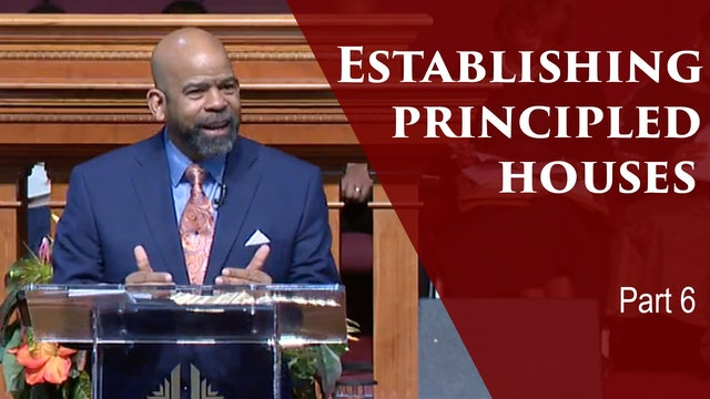 Establishing Principled Houses-Div 1-Part 6