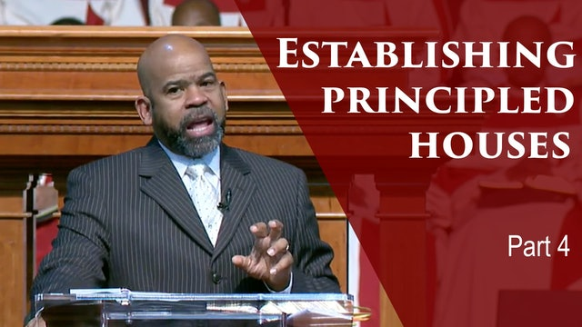 Establishing Principled Houses-Div 1-Part 4