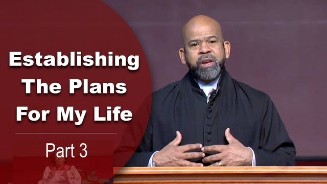 Establishing The Plans For My Life - ...