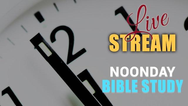 2020-10-28 Noonday Bible Study
