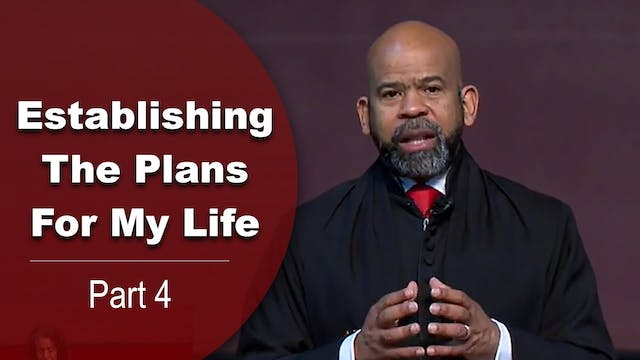 Establishing The Plans For My Life - ...