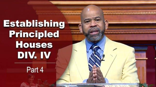 Establishing Principled Houses Div. V...