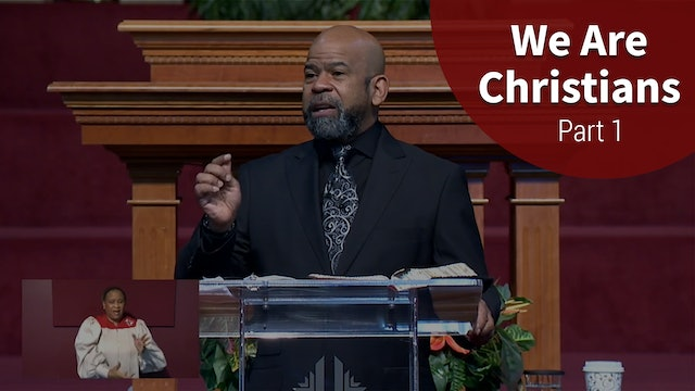We Are Christians - Part 1