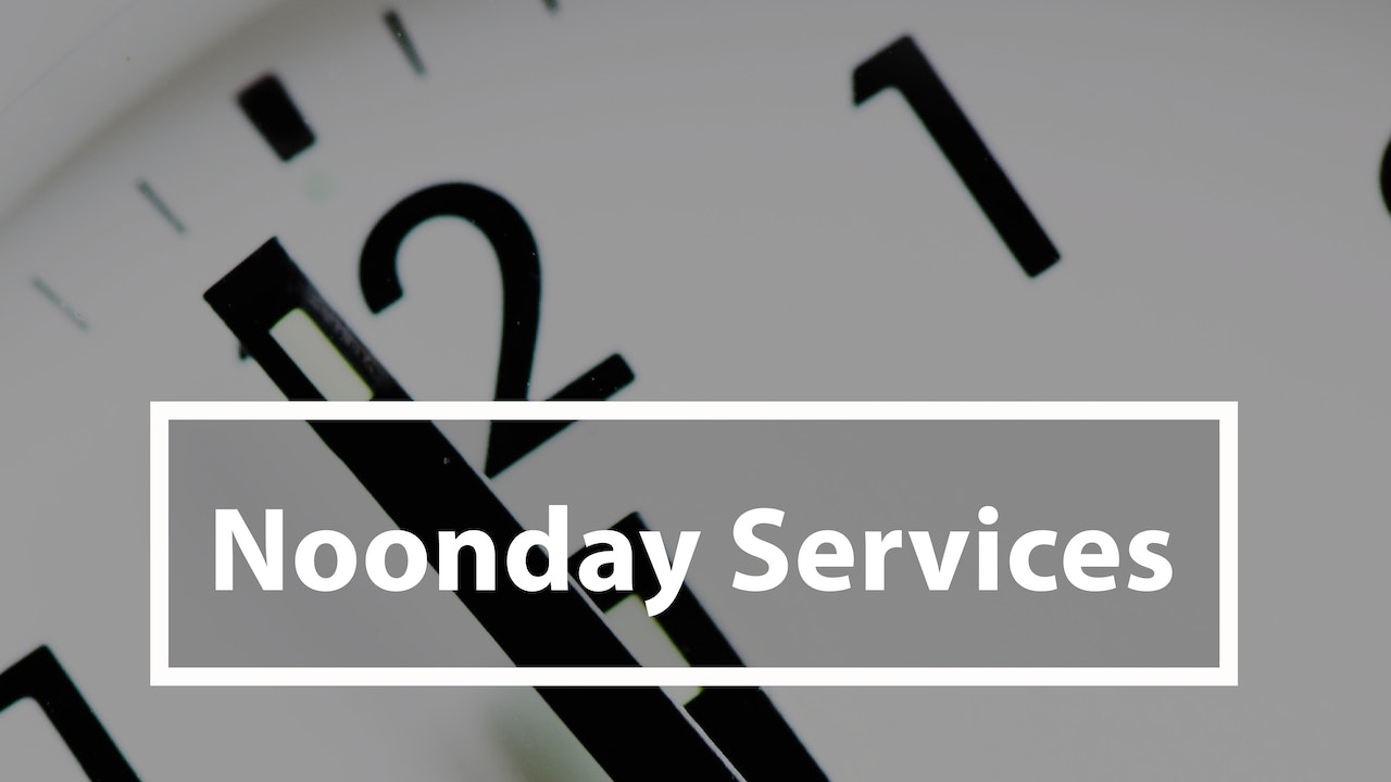 Noonday Services