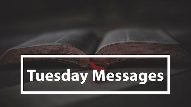 Tuesday Messages