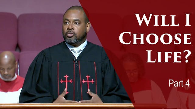 Will I Choose Life-Part 4