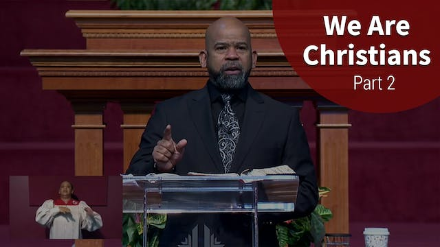 We Are Christians - Part 2