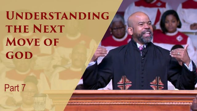 Understanding The Next Move Of God-Pa...