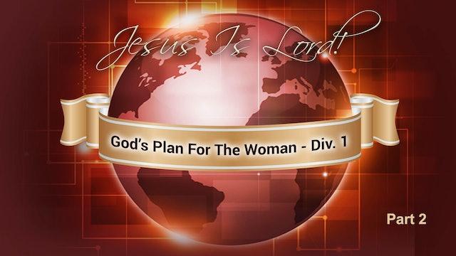 God's Plan For The Woman Div. I Pt. 2