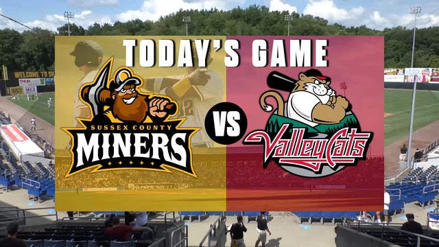Tri-City ValleyCats @ Sussex County Miners Double Header - 7/10 @ 4:00 - Part 1