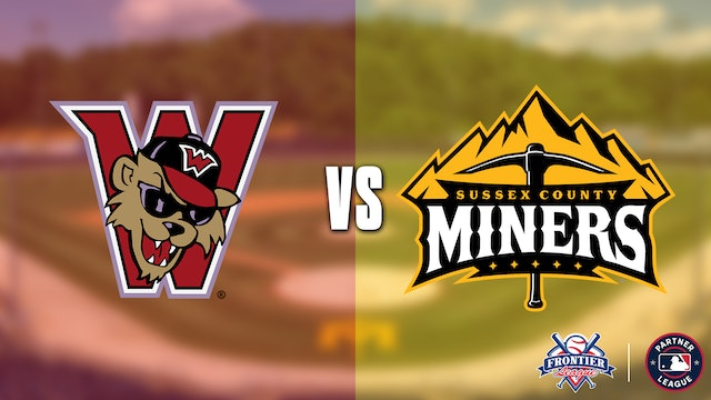 Washington Wild Things @ Sussex County Miners - 8/4 @ 7:05pm EDT