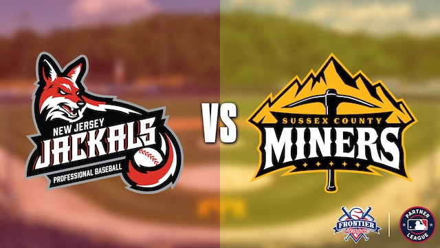 New Jersey Jackals @ Sussex County Miners - 8/24 @ 7:05pm EDT