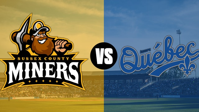 Sussex County Miners VS Equipe Quebec  Double Header- 7/7