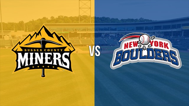Sussex County Miners vs NY Boulders 6-17