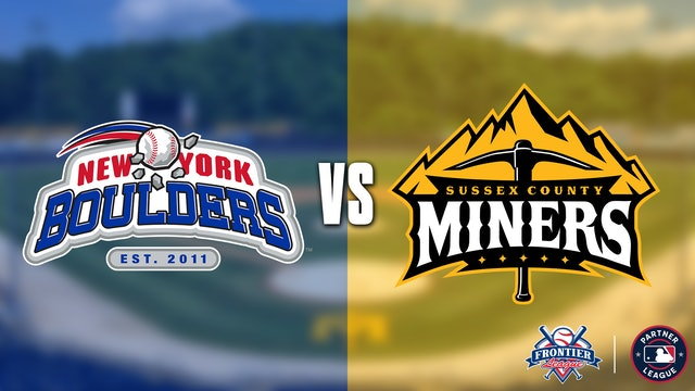 New York Boulders @ Sussex County Miners - 8/21 @ 6:05 EDT