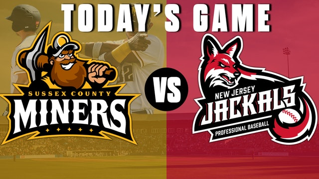 New Jersey Jackals @ Sussex County Miners - 7/24 @ 6:05pm EDT