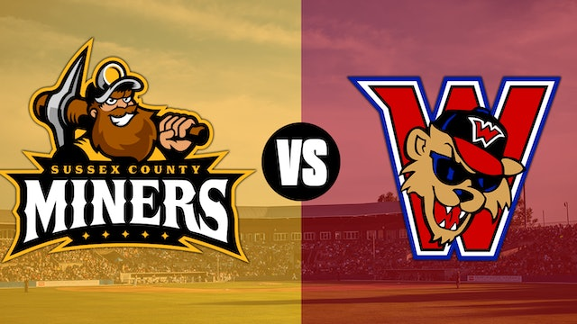 Washington Wild Things @ Sussex County Miners - 6/30 @ 7:05pm EDT