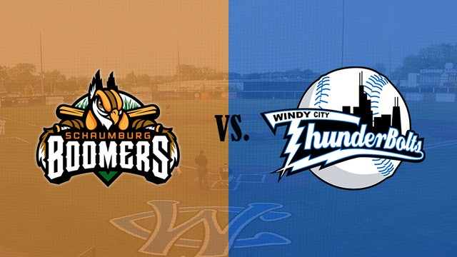 Windy City ThunderBolts v. Schaumburg Boomers 7/31