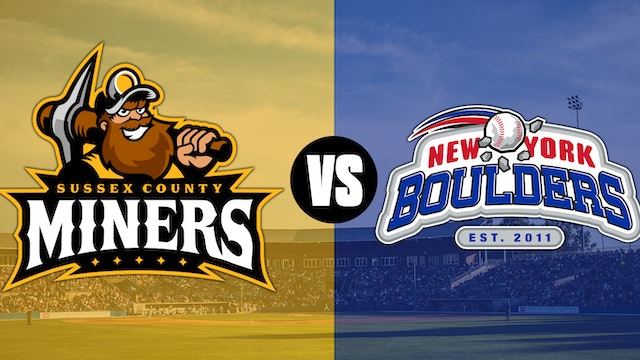 New York Boulders @ Sussex County Miners - 6/25 @7:05