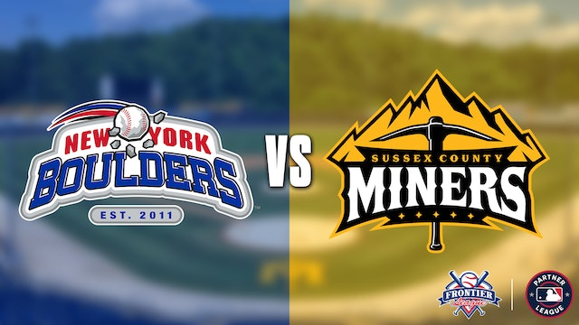 New York Boulders @ Sussex County Miners - 8/20 @ 7:05 EDT