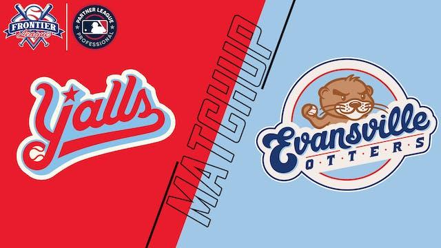 Florence Y'alls vs. Evansville Otters...
