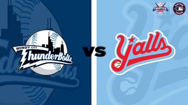 (8/11) Florence Y'alls v. Windy City Thunderbolts DH