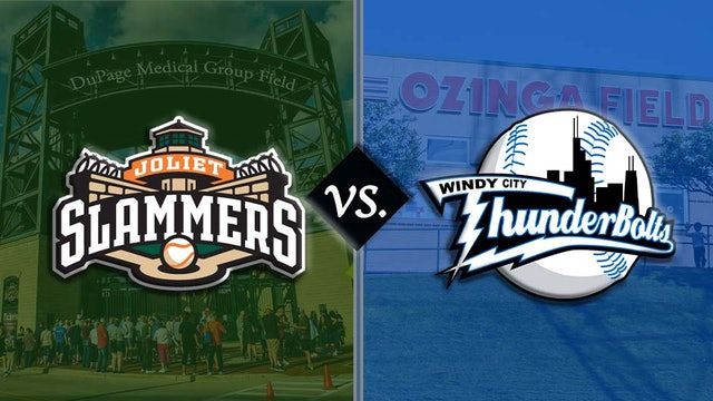 Windy City ThunderBolts v. Joliet Slammers 8/27