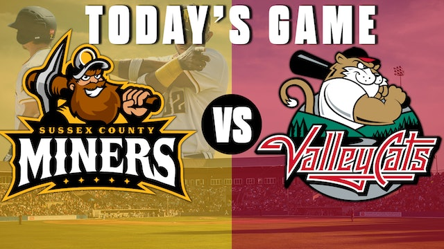 Sussex County Miners VS Tri-City ValleyCats - June 12, 2021
