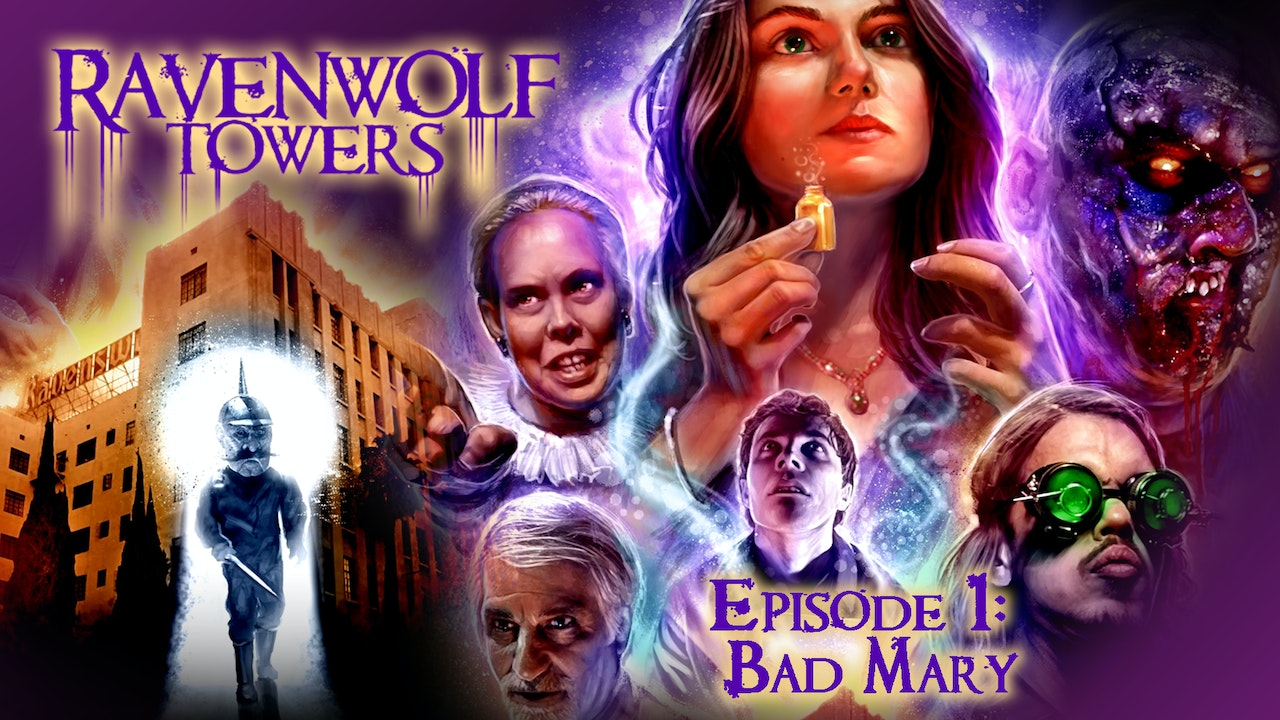 Ravenwolf Towers: Episode 1: Bad Mary