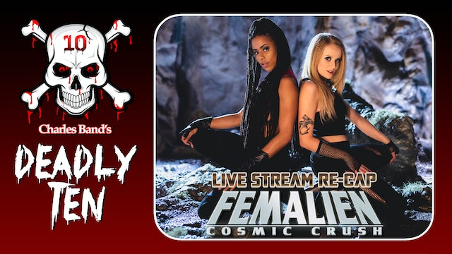 Femalien: Cosmic Crush: Live Stream Recap!