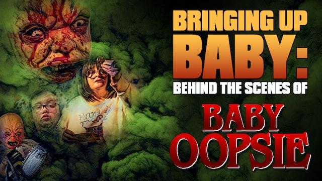 Bringing up Baby: Behind the Scenes of Baby Oopsie