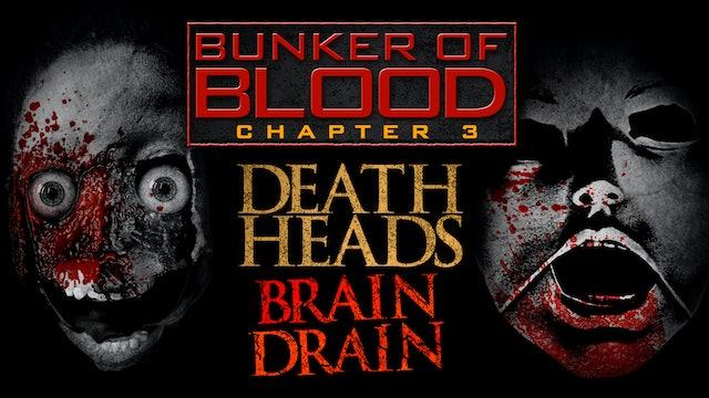 Bunker of Blood #3: Death Heads