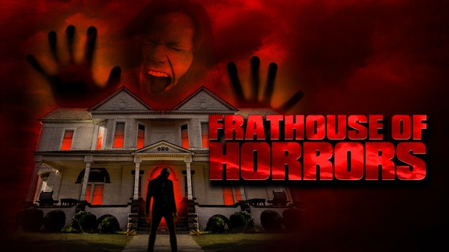 Frathouse of Horrors
