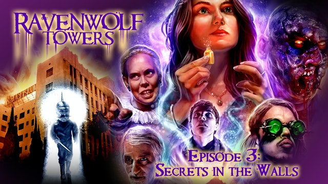 Ravenwolf Towers: Episode 3: Secrets in the Walls