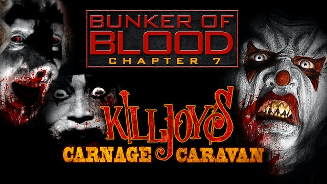 Bunker of Blood: Killjoys Carnage Caravan