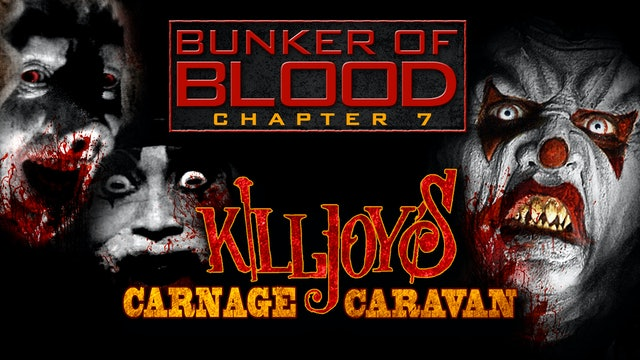 Bunker of Blood: Killjoys Carnage Caravan