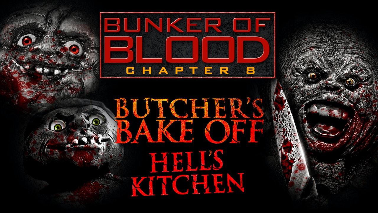 Bunker of Blood #8: Butcher's Bake Off